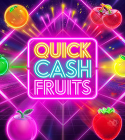 Quick Cash Fruits